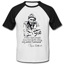 CHARLES BUKOWSKI DONT HATE - NEW COTTON BASEBALL TSHIRT