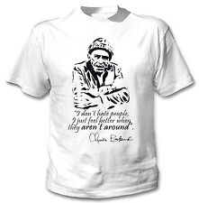 CHARLES BUKOWSKI DONT HATE - NEW COTTON WHITE TSHIRT