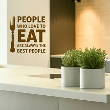 People Who Love to Eat Kitchen Quote Wall Sticker Home Art Decor Decal kq19