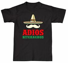 Mens/Ladies T-Shirt ADIOS Bitchachos Funny Mexican Moustache by Invading Shirts