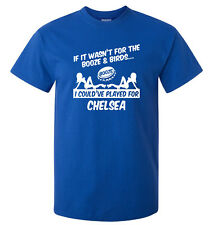 CHELSEA FAN THEMED BOOZE AND BIRDS T-SHIRT