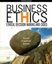 Business Ethics 2009 Update: Ethical Decision Making and Cases ( Ferrell, O. C.