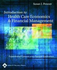 Introduction to Health Care Economics and Financial Management: Fundamental Conc