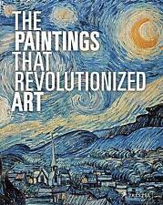 The Paintings That Revolutionized Art by Prestel (Paperback, 2015)