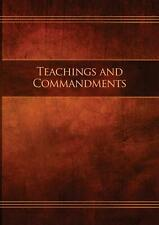 Teachings and Commandments, Book 1 - Teachings and Commandments by Restoration S