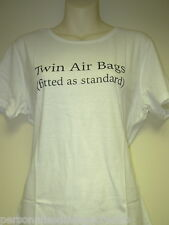 """Ladies T-Shirt """"Twin Air Bags fitted..."""" Funny Gift Her"""