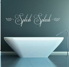 Splish Splash Quote, Vinyl Wall Art Sticker, Mural, Decal, Bathroom decor