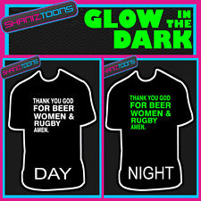 THANK YOU GOD FOR BEER WOMEN & RUGBY GLOW IN THE DARK PRINTED TSHIRT