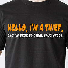 Hello, I'm a thief, and I'm here to steal your heart. sexy retro Funny T-Shirt