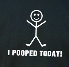 I POOPED TODAY! T Shirt Funny T Shirt Fathers Day Gift Cool Shirt Cool Gifts