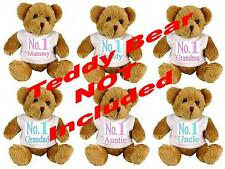 No. 1 mummy/daddy/grandma / grandad/auntie/uncle Teddy Camiseta