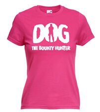 DOG THE BOUNTY HUNTER, TV/SERIES, NOVELTY, WOMENS/ LADIES T SHIRTS, IDEAL GIFT