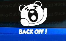 Small to Large Ted Back Off! Funny Rude Movie Car Stickers Decals Vinyl Film