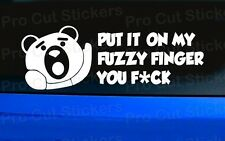 Small to Large Ted Fuzzy Finger Funny Rude Movie Car Stickers Decals Film Vinyl