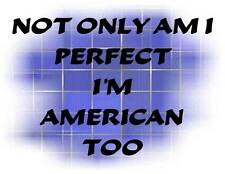 Custom Made T Shirt Choice Not Only Perfect American Too Mexican Other Adult Kid