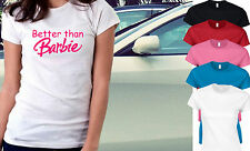 BETTER THAN BARBIE Pink Funny Dope Twerk Fashion Bloggers Tumblr Fitted T-Shirt