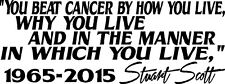 Stuart Scott You Beat Cancer How You Live Modern Wall Quote Vinyl Decal Sticker