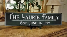 """Family Name Sign, 51/2""""x24"""" Personalize with your name and established date"""