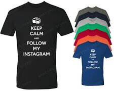 Keep Calm And Follow My Instagram T-Shirt Social Media Unisex Shirt followers
