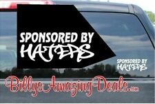 """6""""-24"""" Sponsored By Haters Vinyl Decal Window JDM Car Truck Funny Saying Sticker"""