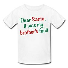 Santa It Was My Brother's Fault Kids' T-Shirt