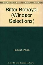 Bitter Betrayal (Windsor Selections), Harcourt, Palma, Used; Very Good Book