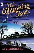 THE WHISPERING ROAD, LIVI MICHAEL, Used; Very Good Book