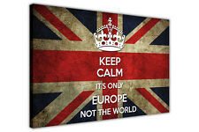 Brexit Keep Calm Only Europe Print on Framed Canvas Wall Art Picture Funny Quote