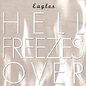 Eagles - Hell Freezes Over (1994) - Used - Compact Disc