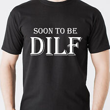 SOON TO BE DILF daddy pregnant sexy naughty horny milf black retro Funny T-Shirt