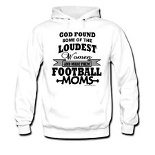 Pullover Hooded hoodie sweatshirt God found loudest woman made FOOTBALL moms