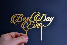Cake Topper Best Day Ever gold for Wedding Cake Toppers