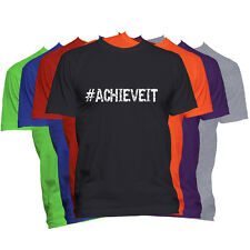 ACHIEVE IT Motivational T-Shirt Word Saying T Shirt  Funny Humor #Hashtag Tee
