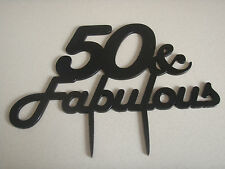 50th BIRTHDAY CAKE TOPPER READS  '50 & Fabulous'