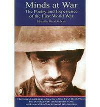 Minds at War: Poetry and Experience of the First World War by Saxon Books...