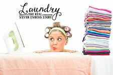 LAUNDRY THE REAL NEVER ENDING STORY vinyl wall art saying sticker deco words fun