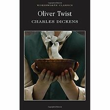 Oliver Twist (Wordsworth Classics) Charles Dickens