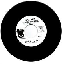 SAM WILLIAMS Love Slipped Through My Fingers / Let's Talk... NORTHERN SOUL 45 7""