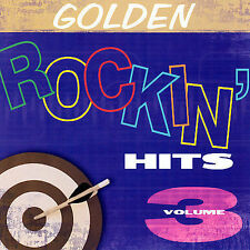 Golden Rockin Hits Vol 3~Various Artists~NEW FACTORY SEALED CD   FREE SHIPPING