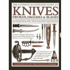 The Ultimate Illustrated Guide to Knives, Swords, Daggers & Blades: A Box Set of