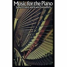 Music for the Piano: A Handbook of Concert and Teaching Material from 1580 to 19