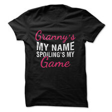 Granny's My Name. Spoiling's My Game.