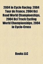 2004 in Cycle Racing: 2004 Tour de France, 2004 Uci Road World Championships, 20