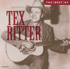 TEX RITTER - THE BEST OF TEX RITTER (CD, 2003 CEMA Collectables)
