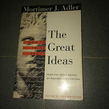 HOW TO THINK ABOUT  THE GREAT IDEAS,  MORTIMER JEROME ADLER (PAPERBACK)