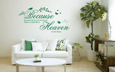 Because Someone We Love is in Heaven Quote, Vinyl Wall Art Sticker, Decal, Mural