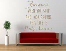This Life is Pretty Awesome Quote Wall Art Sticker, Mural, Decal. Living Room
