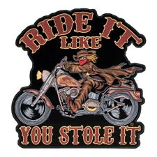 Ride It Like You Stole It Patch, Biker Back Patches