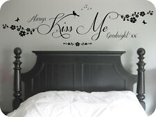 Always Kiss Me Goodnight Quote, Nature, Wall Art Sticker, Decal Mural, Bedroom