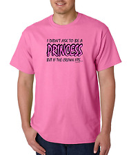 T-Shirt Gildan I Didn't Ask To Be A Princess But If The Crown Fits